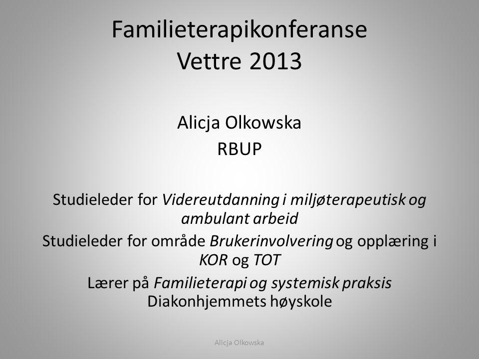 Familieterapikonferanse Vettre 2013