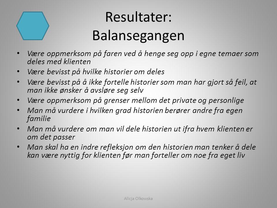 Resultater: Balansegangen