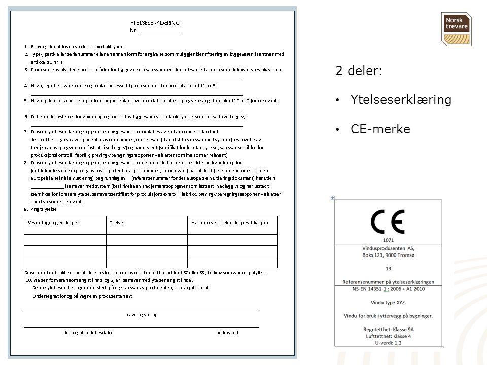 2 deler: Ytelseserklæring CE-merke