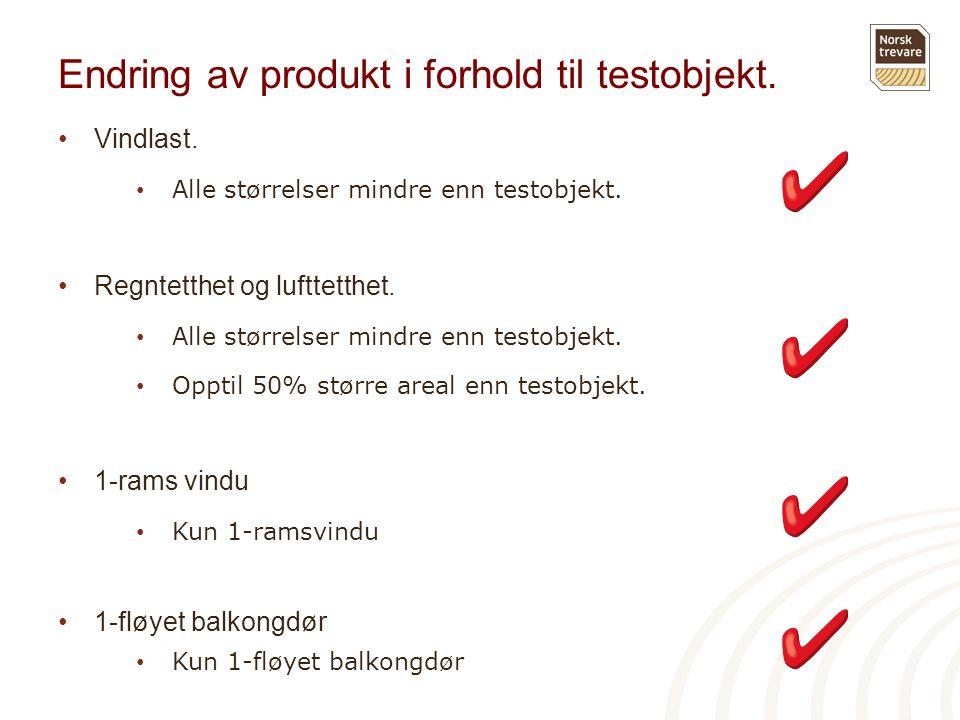 Endring av produkt i forhold til testobjekt.