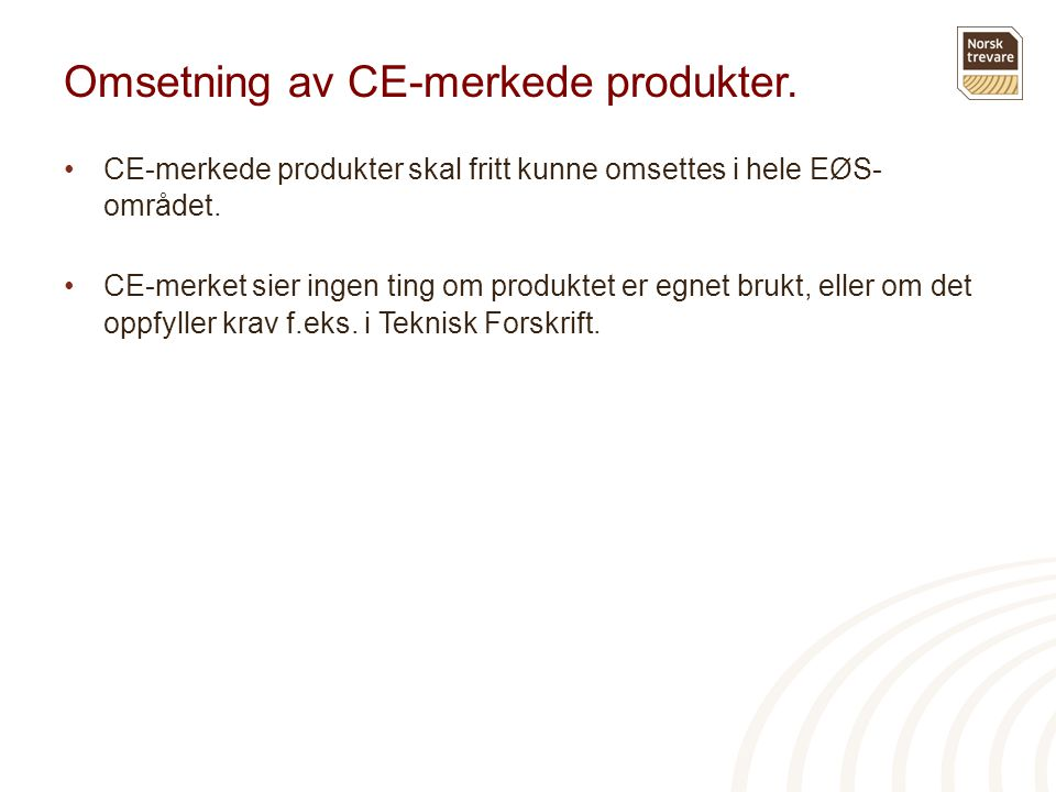 Omsetning av CE-merkede produkter.