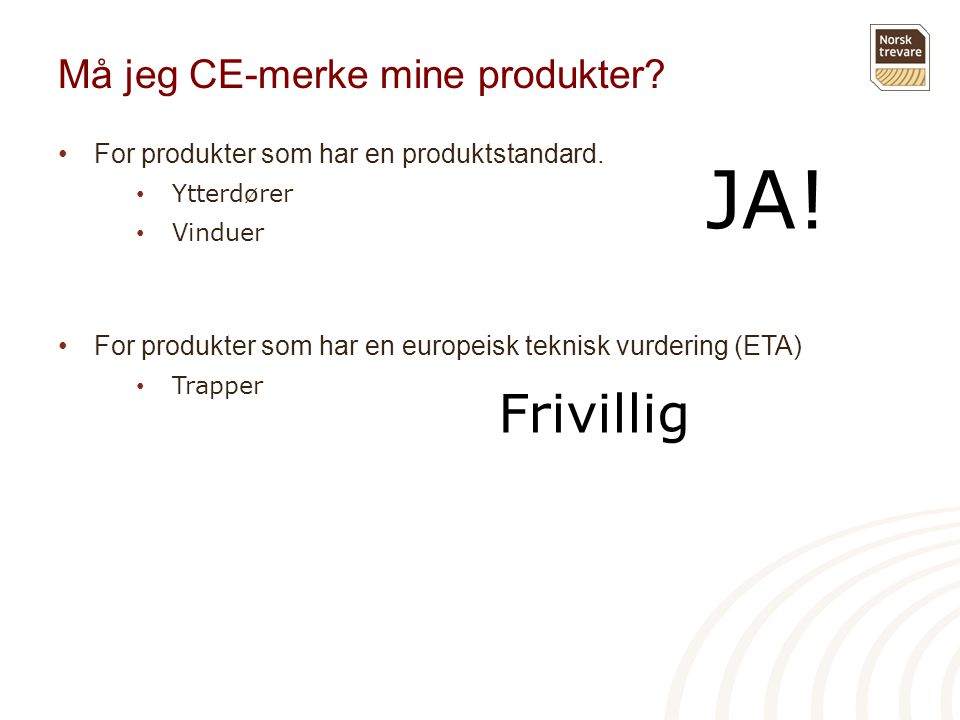 Må jeg CE-merke mine produkter