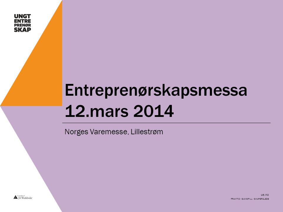 Entreprenørskapsmessa 12.mars 2014