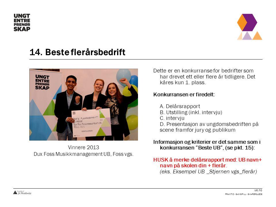 Dux Foss Musikkmanagement UB, Foss vgs.
