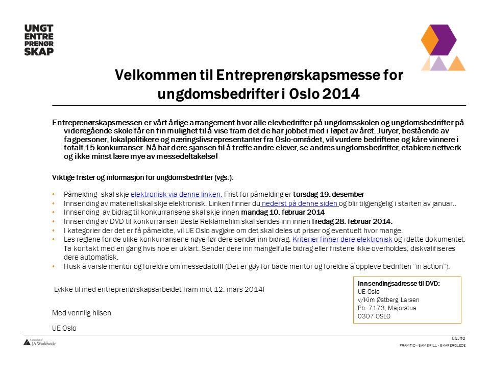 Velkommen til Entreprenørskapsmesse for ungdomsbedrifter i Oslo 2014