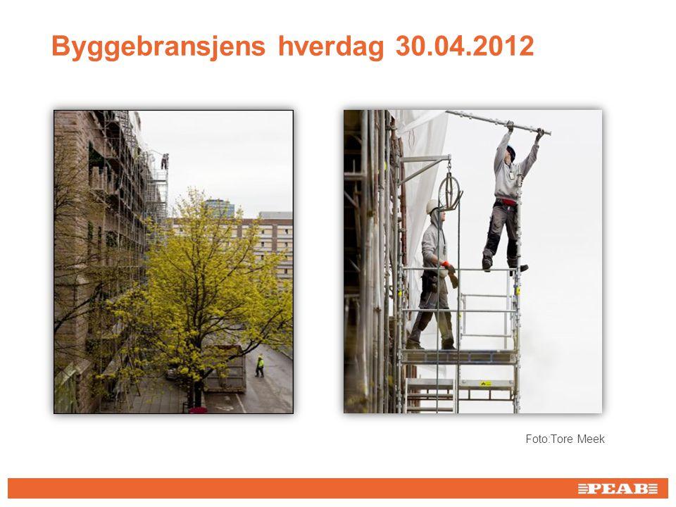 Byggebransjens hverdag 30.04.2012