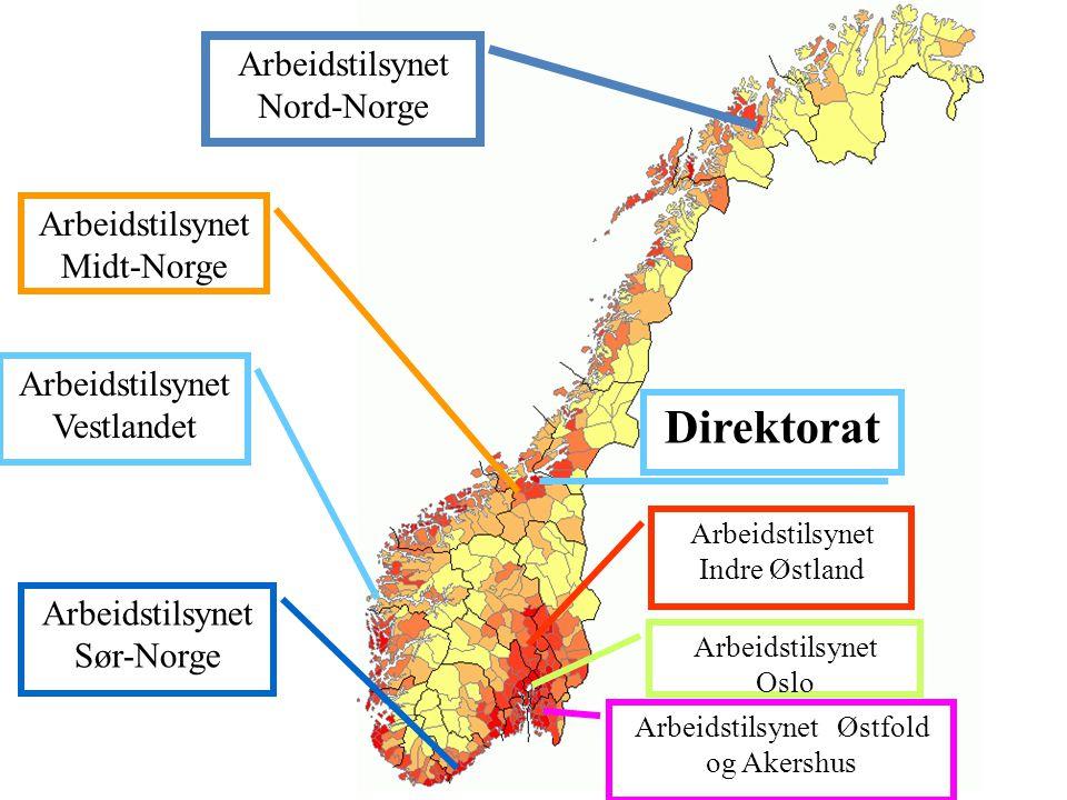 Direktorat Arbeidstilsynet Nord-Norge Arbeidstilsynet Midt-Norge