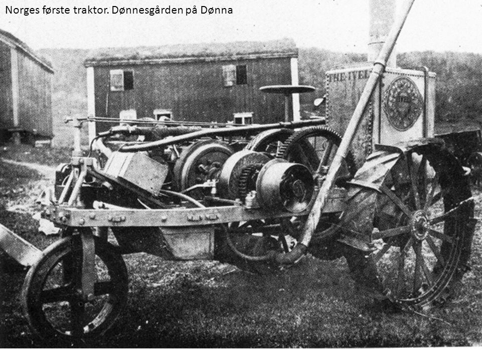 Norges første traktor. Dønnesgården på Dønna