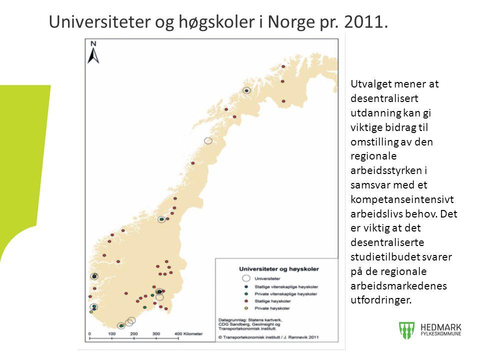 Universiteter og høgskoler i Norge pr. 2011.