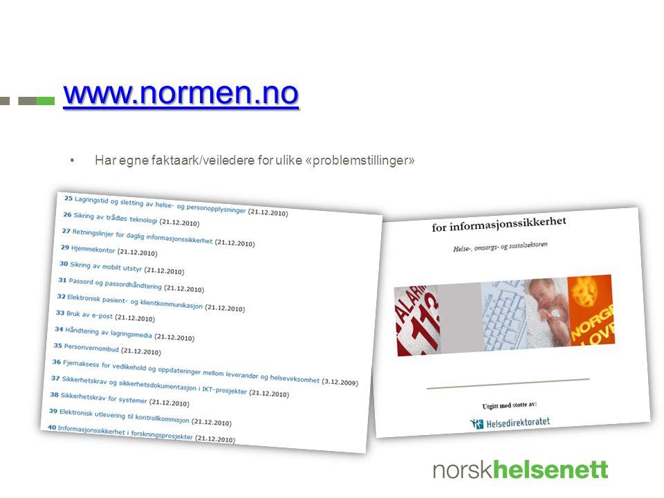 www.normen.no Har egne faktaark/veiledere for ulike «problemstillinger»