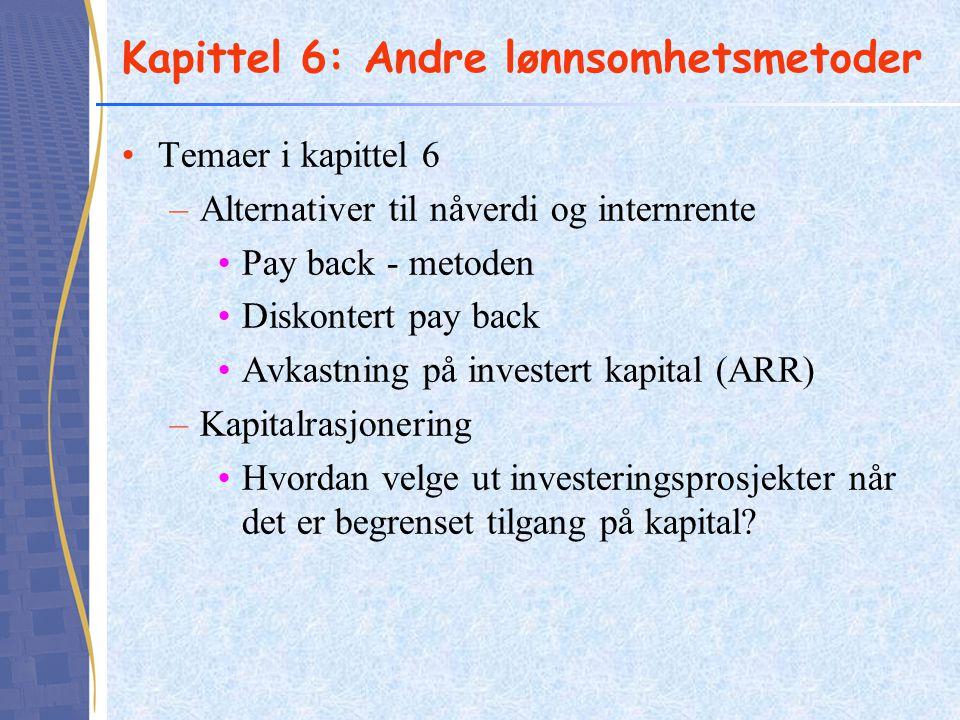 Kapittel 6: Andre lønnsomhetsmetoder