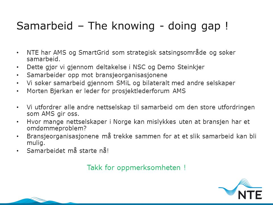 Samarbeid – The knowing - doing gap !