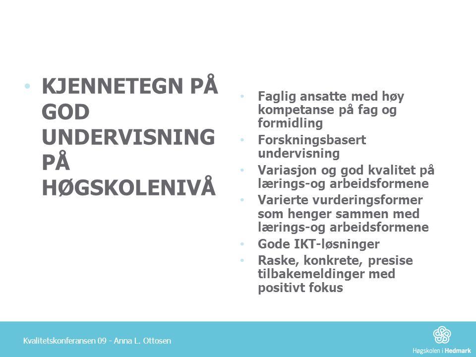 KJENNETEGN PÅ GOD UNDERVISNING PÅ HØGSKOLENIVÅ