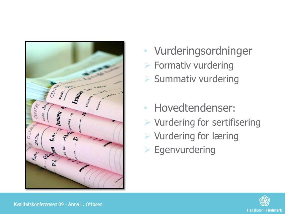 Vurderingsordninger Hovedtendenser: Formativ vurdering