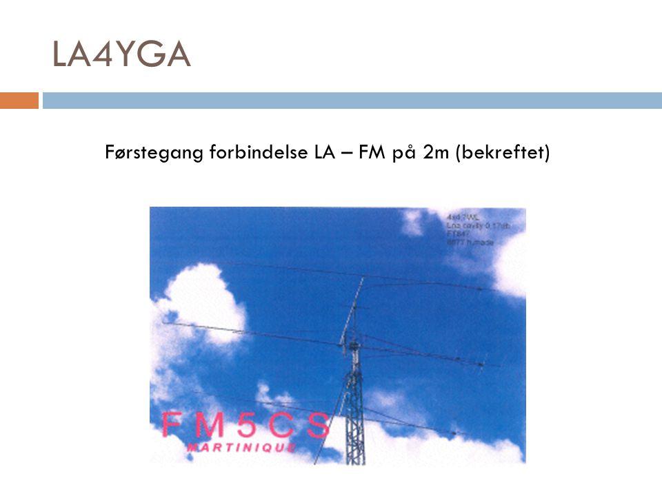 LA4YGA Førstegang forbindelse LA – FM på 2m (bekreftet)