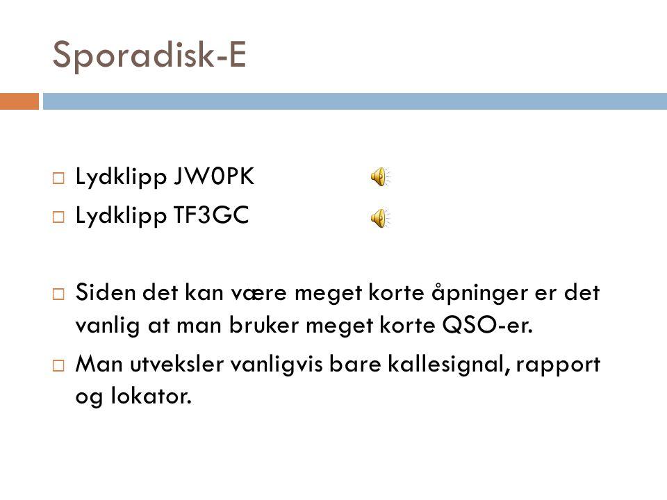 Sporadisk-E Lydklipp JW0PK Lydklipp TF3GC