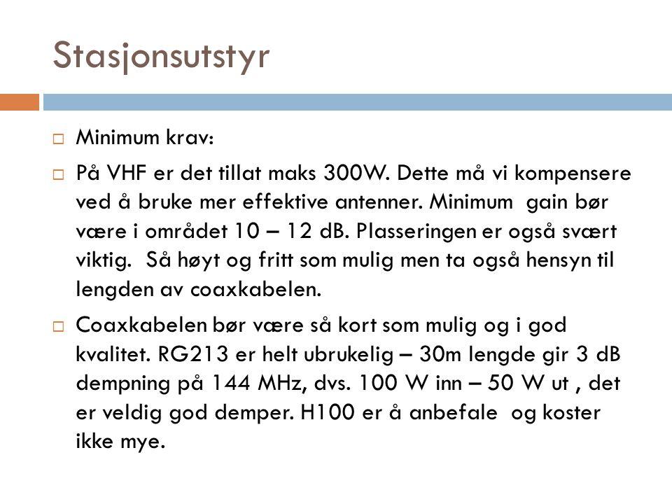 Stasjonsutstyr Minimum krav: