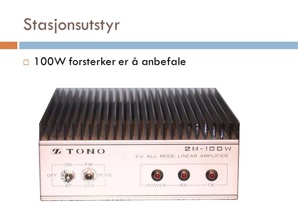 Stasjonsutstyr 100W forsterker er å anbefale