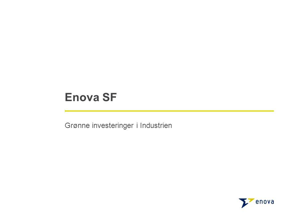 Enova SF Grønne investeringer i Industrien