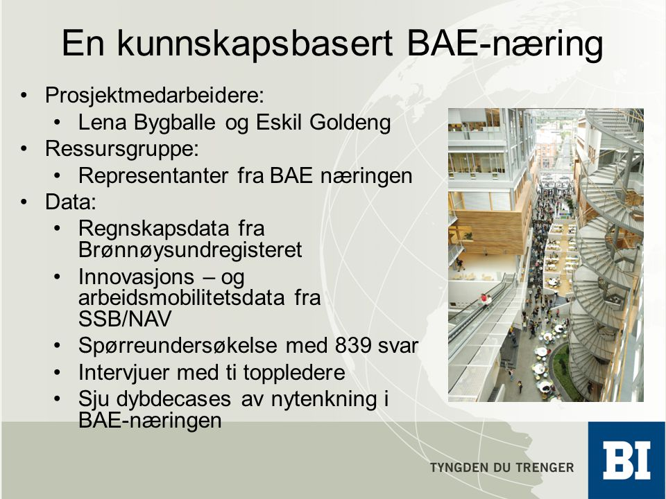En kunnskapsbasert BAE-næring