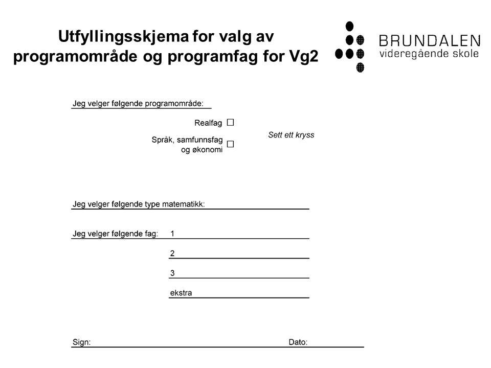 Utfyllingsskjema for valg av programområde og programfag for Vg2