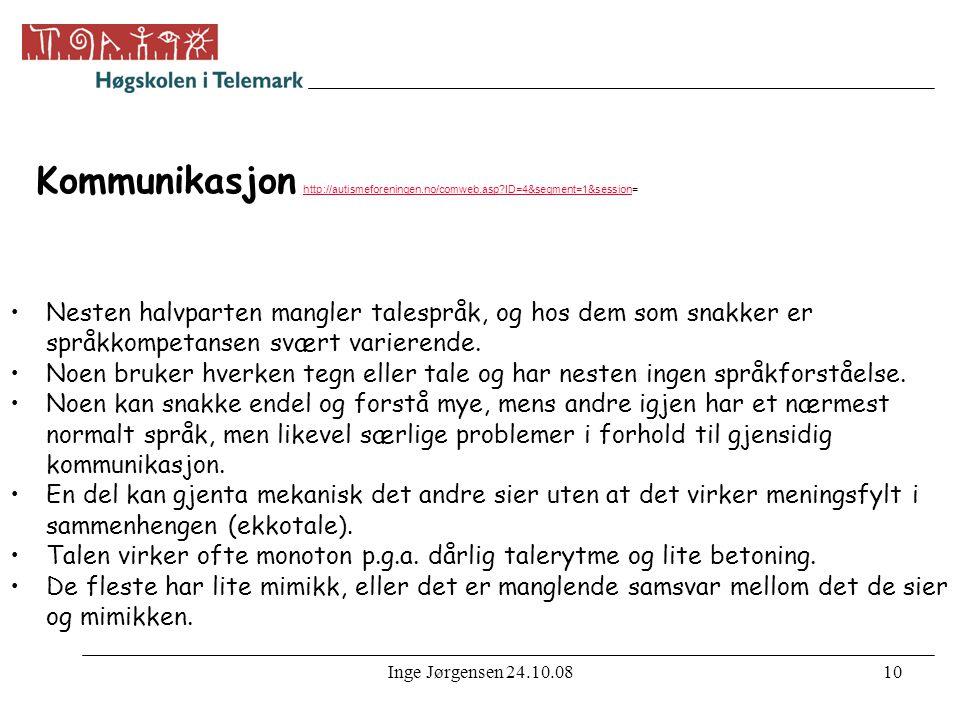 Kommunikasjon http://autismeforeningen. no/comweb. asp
