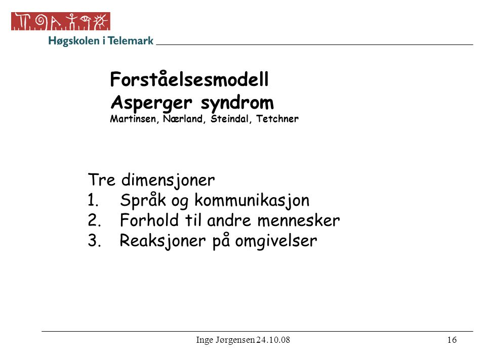 Forståelsesmodell Asperger syndrom Martinsen, Nærland, Steindal, Tetchner