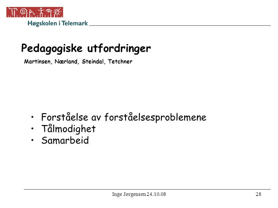 Pedagogiske utfordringer Martinsen, Nærland, Steindal, Tetchner