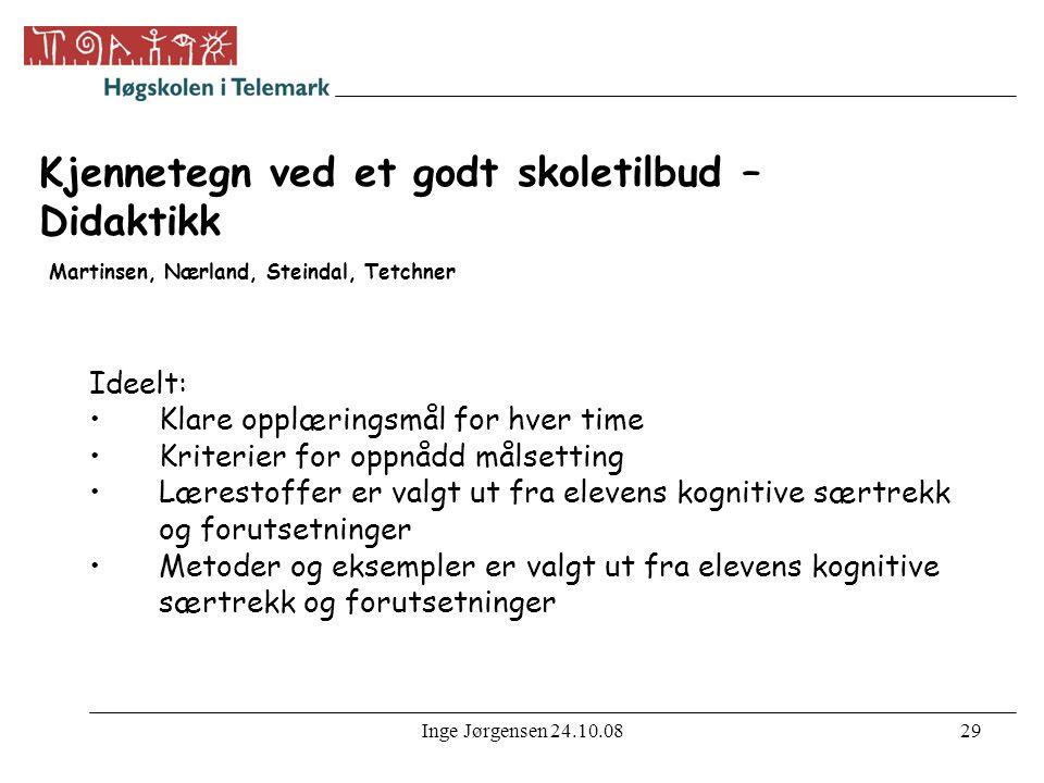 Kjennetegn ved et godt skoletilbud – Didaktikk Martinsen, Nærland, Steindal, Tetchner