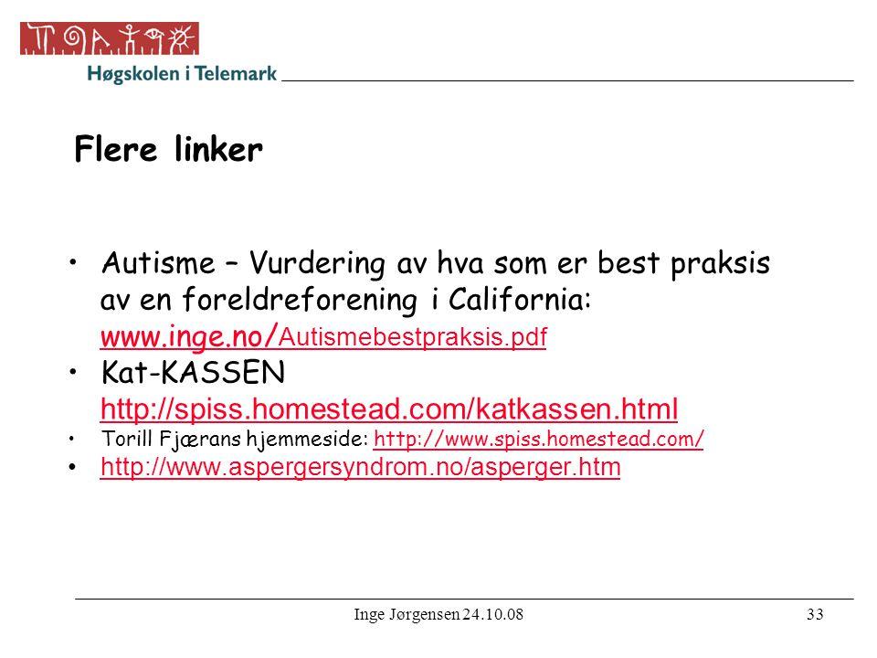Flere linker Autisme – Vurdering av hva som er best praksis av en foreldreforening i California: www.inge.no/Autismebestpraksis.pdf.