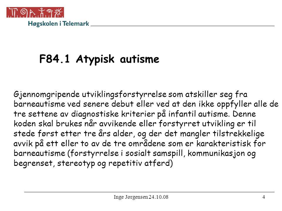 F84.1 Atypisk autisme