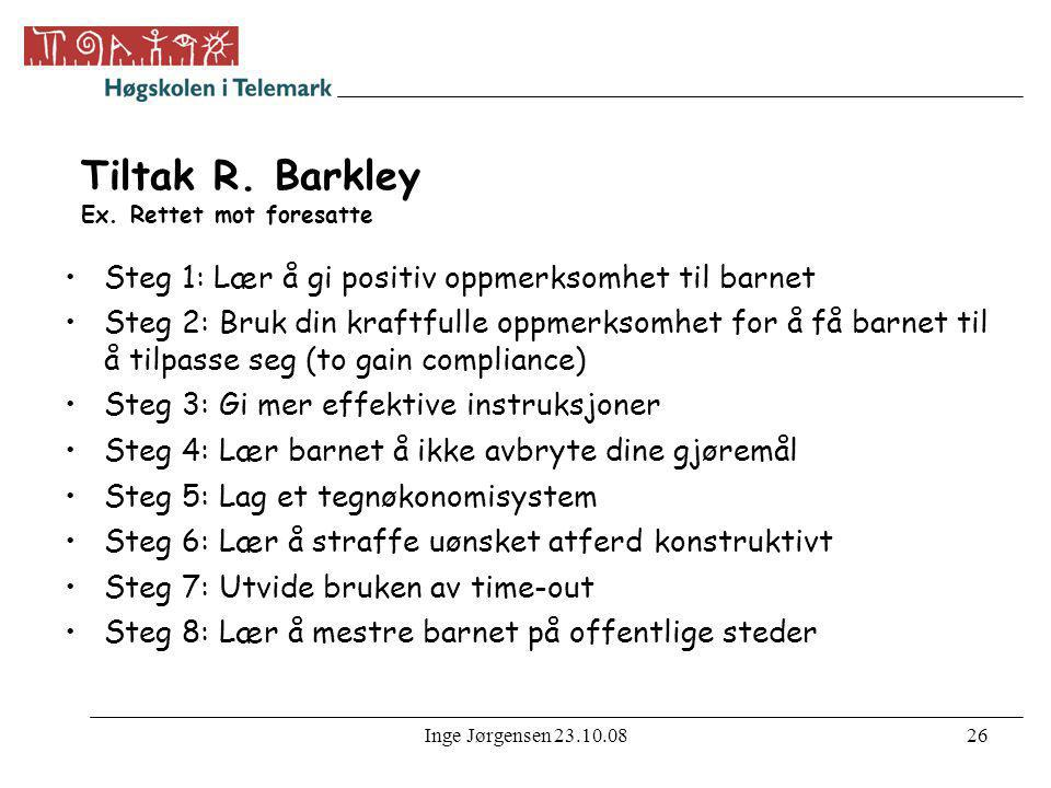 Tiltak R. Barkley Ex. Rettet mot foresatte