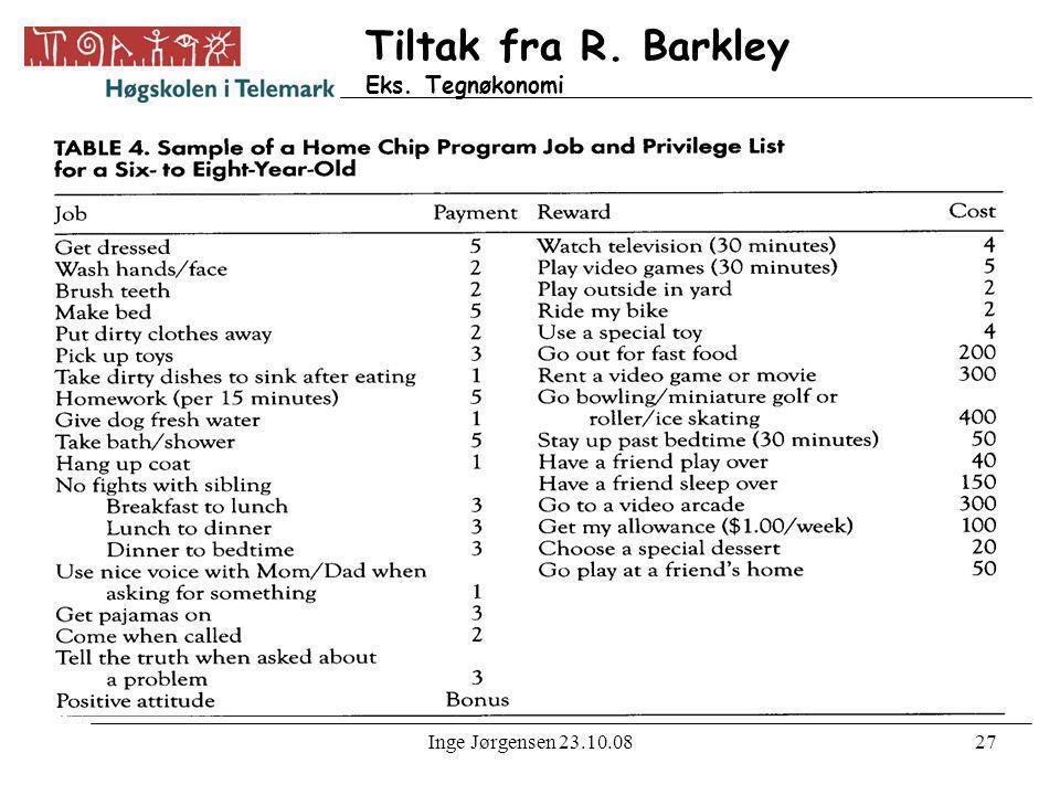 Tiltak fra R. Barkley Eks. Tegnøkonomi