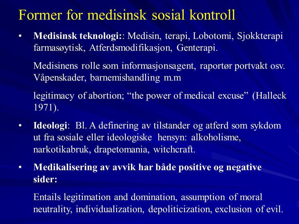 Former for medisinsk sosial kontroll