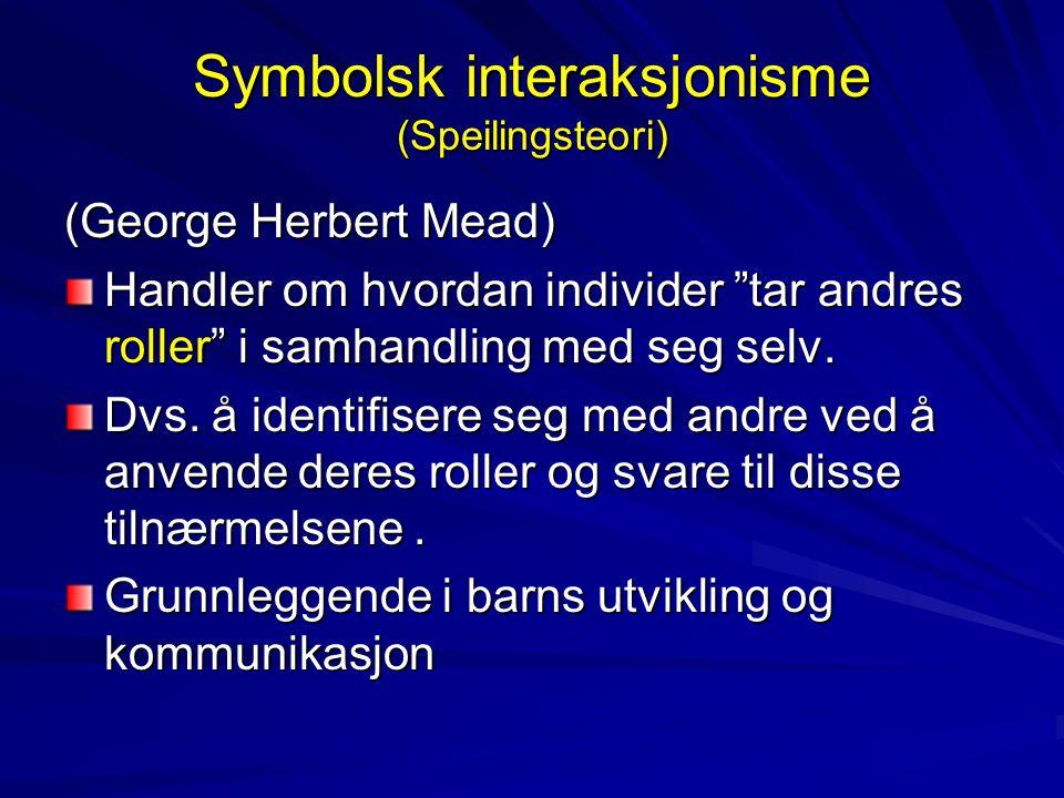 Symbolsk interaksjonisme (Speilingsteori)
