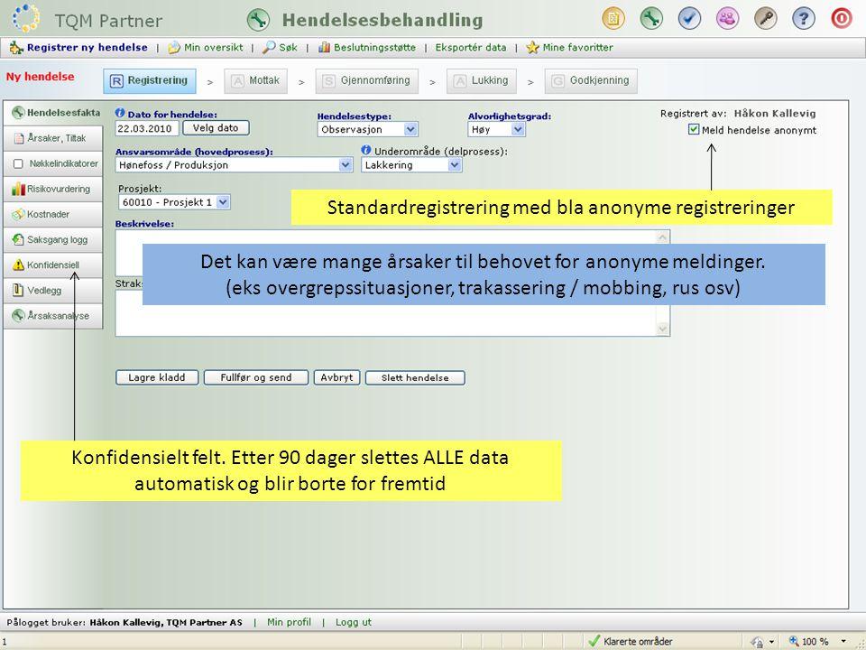 Standardregistrering med bla anonyme registreringer