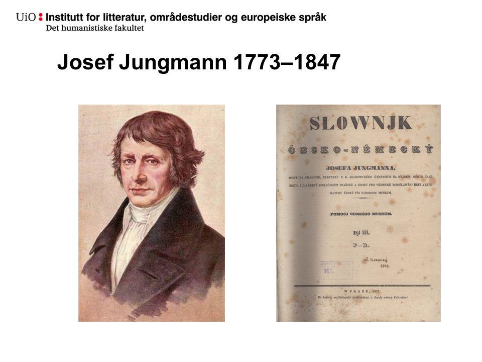 Josef Jungmann 1773–1847