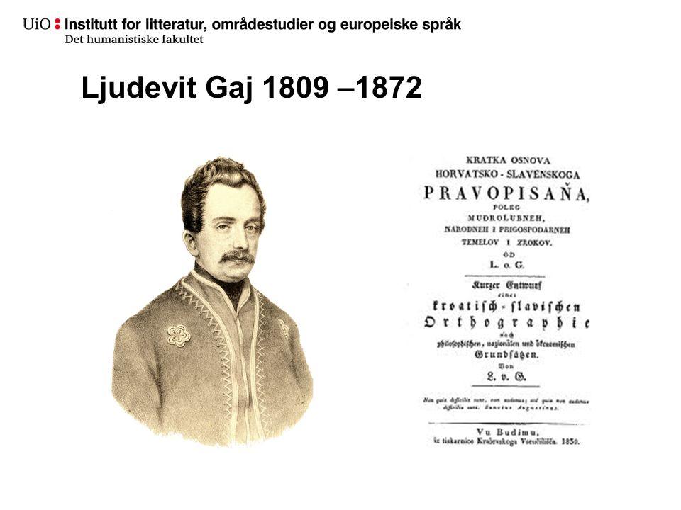 Ljudevit Gaj 1809 –1872
