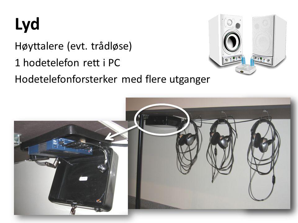 Lyd Høyttalere (evt. trådløse) 1 hodetelefon rett i PC