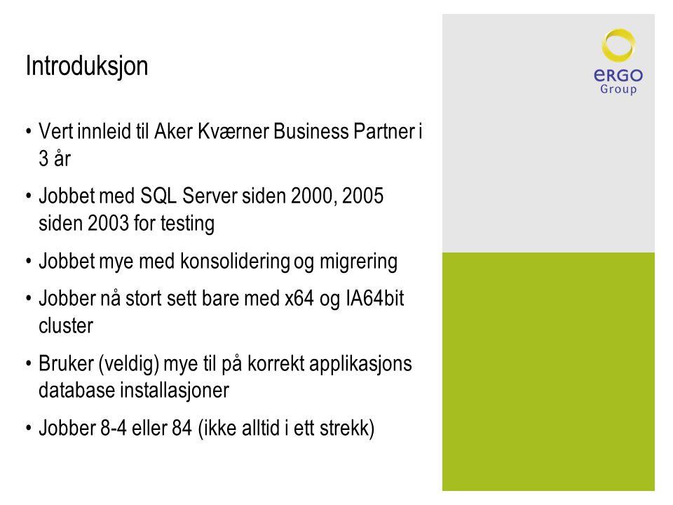 Introduksjon Vert innleid til Aker Kværner Business Partner i 3 år