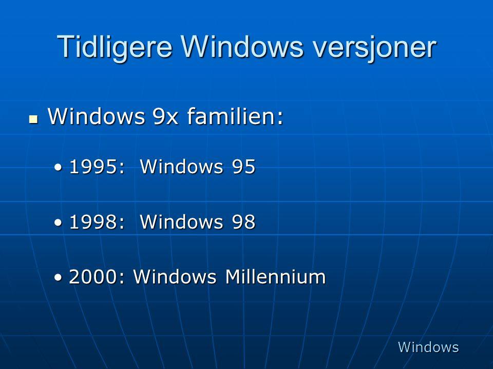 Tidligere Windows versjoner