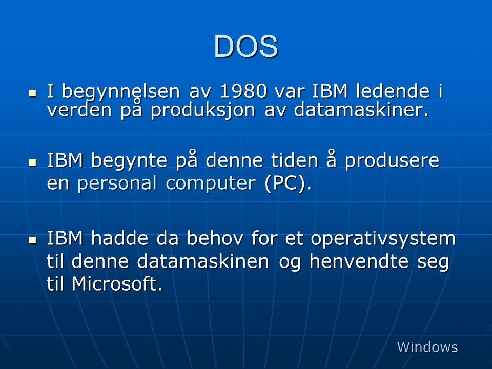 DOS I begynnelsen av 1980 var IBM ledende i verden på produksjon av datamaskiner. IBM begynte på denne tiden å produsere en personal computer (PC).
