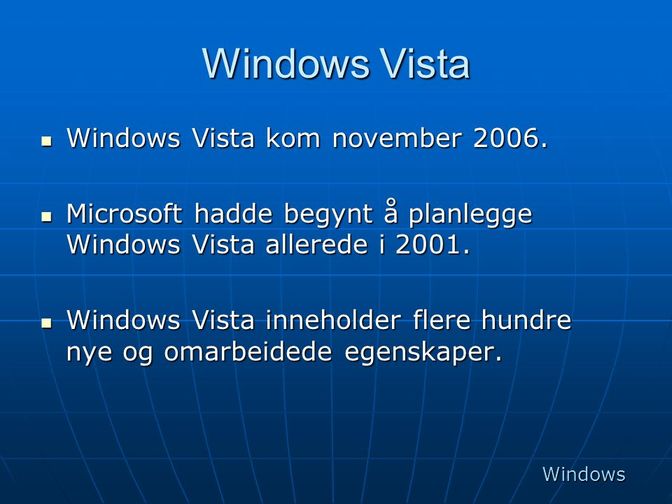 Windows Vista Windows Vista kom november 2006.