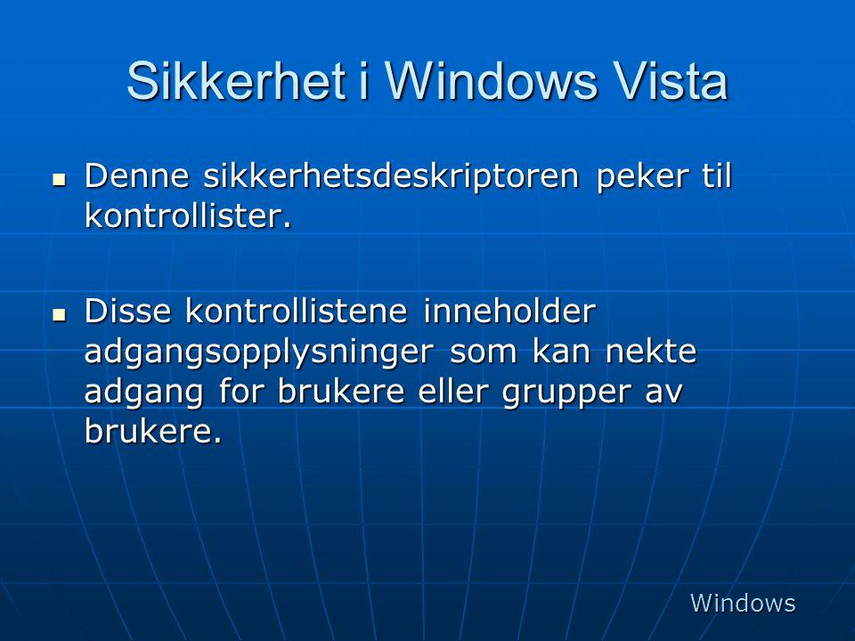 Sikkerhet i Windows Vista