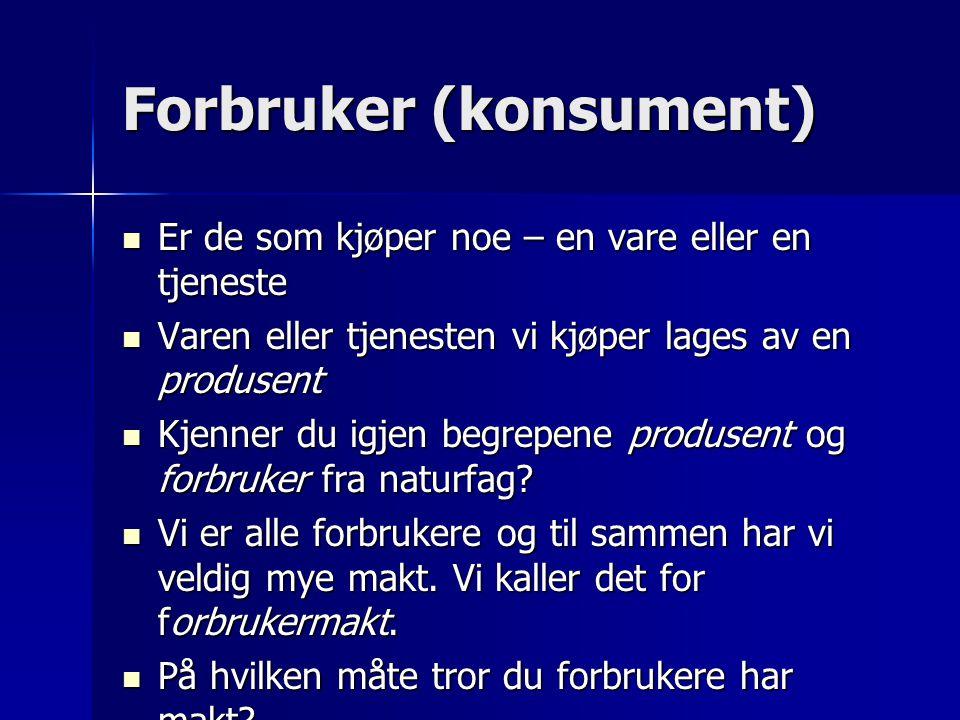 Forbruker (konsument)