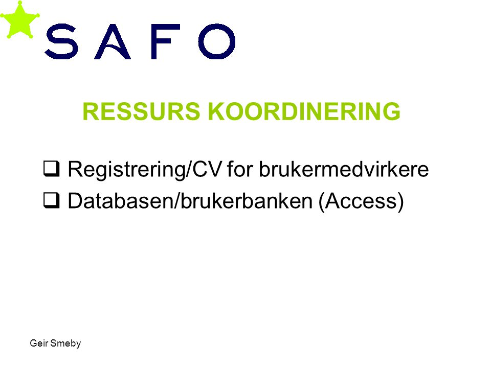 Registrering/CV for brukermedvirkere Databasen/brukerbanken (Access)
