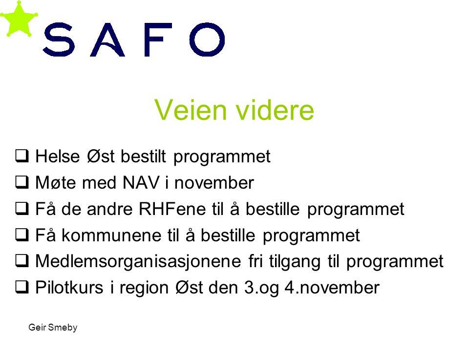 Veien videre Helse Øst bestilt programmet Møte med NAV i november
