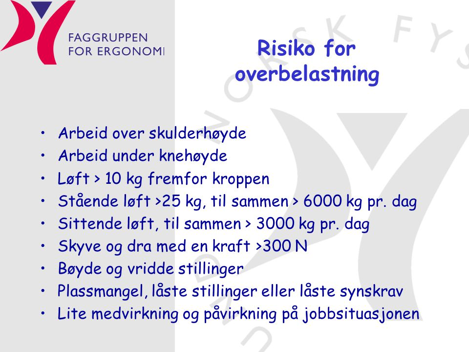 Risiko for overbelastning