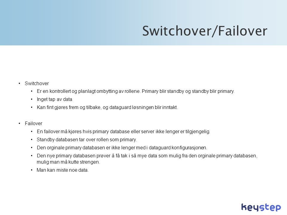 Switchover/Failover Switchover
