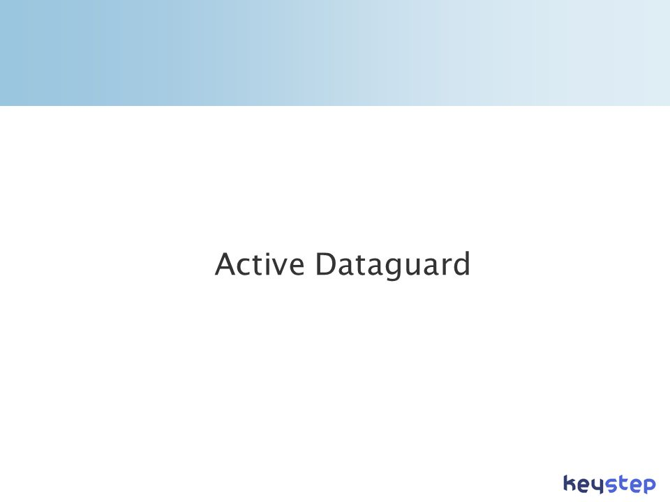 Active Dataguard